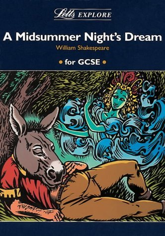 Letts Explore Midsummer Nights Dream  by  Stewart Martin