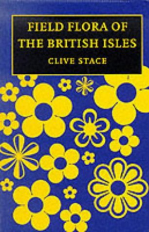 Field Flora Of The British Isles Clive A. Stace