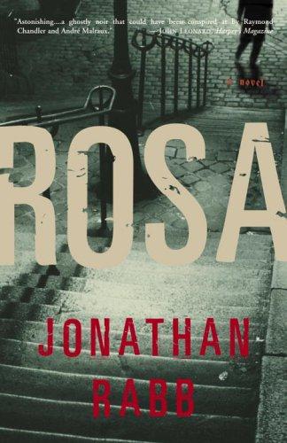 Rosa (Berlin Trilogy, #1) Jonathan Rabb