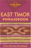 East Timor (Lonely Planet Phrasebook)  by  John Hajek