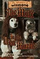 Wishbone Adventures #7 Mutt in the Iron Muzzle  by  Michael Jan Friedman