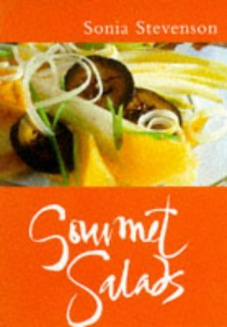Gourmet Salads  by  Sonia Stevenson