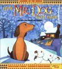 How Mr. Dog Got Tame  by  Janet P. Johnson