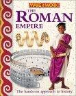 Roman Empire (Make It Work! History) (Make It Work! History  by  Peter Chrisp