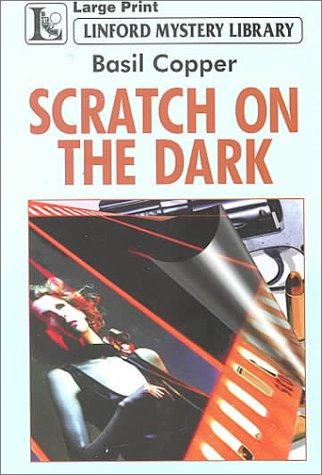 Scratch On The Dark [A Mike Faraday Mystery]  by  Basil Copper