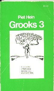 Grooks 3 (Grooks, #3) Piet Hein