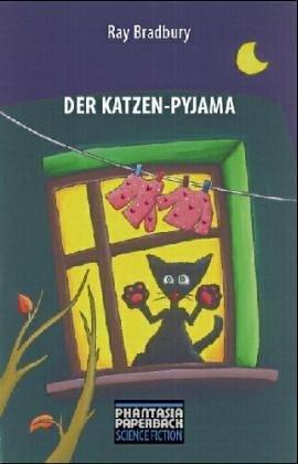 Der Katzenpyjama Ray Bradbury