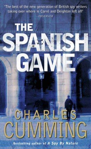 The Spanish Game (Alec Milius #2) Charles Cumming