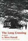 The Long Crossing  by  Neva Powell