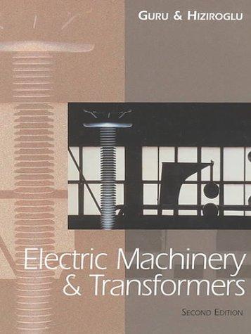 Electric Machinery & Transformers 2e Instructors Manual Guru