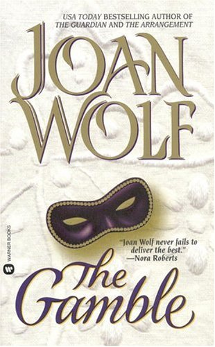 The Gamble  by  Joan Wolf
