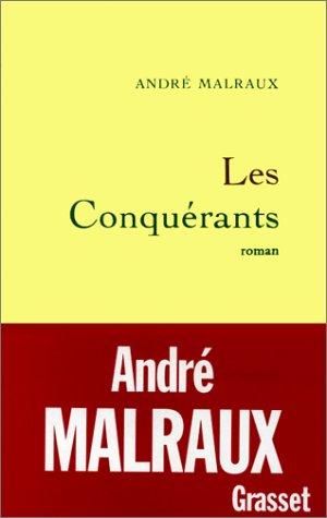 Les Conquérants  by  André Malraux