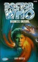 Doctor Who: Business Unusual  by  Gary Russell