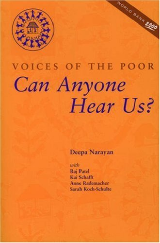 Can Anyone Hear Us?: Voices of the Poor Raj Patel