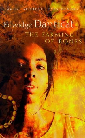 The Farming Of Bones: A Novel  by  Edwidge Danticat