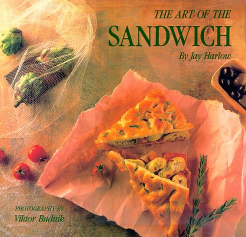 The Art Of The Sandwich Jay Harlow