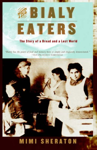The Bialy Eaters Mimi Sheraton