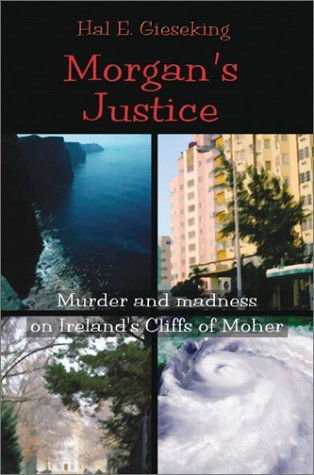Morgans Justice  by  Hal E. Gieseking
