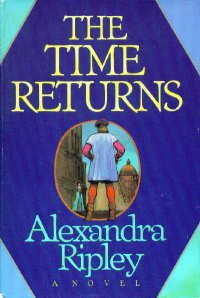 The Time Returns  by  Alexandra Ripley