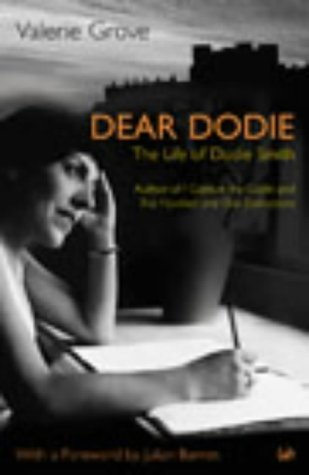 Dear Dodie: The Life of Dodie Smith  by  Valerie Grove