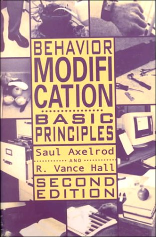 Behavior Modification For The Classroom Teacher  by  Saul Axelrod