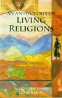 An Anthology of Living Religions  by  Mary Pat Fisher