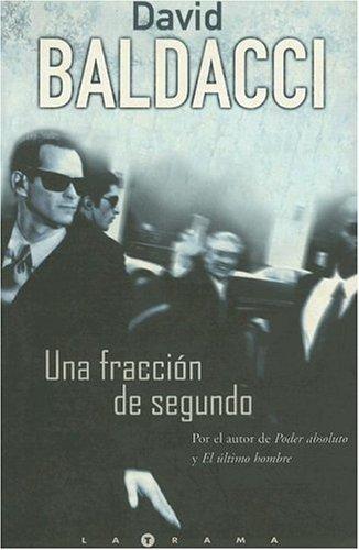 Una Fraccion de Segundo = Split Second  by  David Baldacci