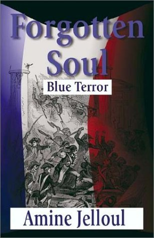 Forgotten Soul (Blue Terror Amine Jelloul