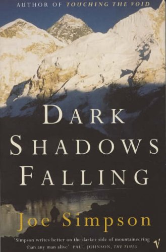 Dark Shadows Falling  by  Joe Simpson