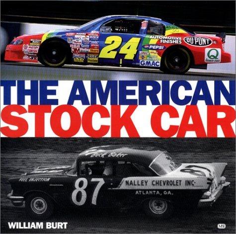 The American Stock Car William Burt