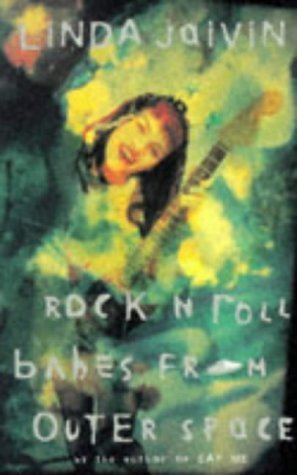 Rock N Roll Babes From Outer Space  by  Linda Jaivin