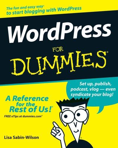 Launch a Wordpress.com Blog in a Day for Dummies Lisa Sabin-Wilson