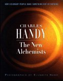 The New Alchemists Charles B. Handy