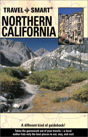 Travel Smart: Northern California  by  Paul Otteson