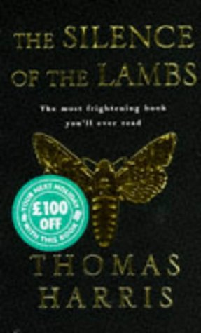 Silence Of The Lambs (Hannibal Lecter, #2) Thomas Harris