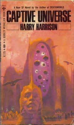 Captive Universe  by  Harry Harrison
