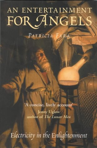 An Entertainment For Angels Patricia Fara