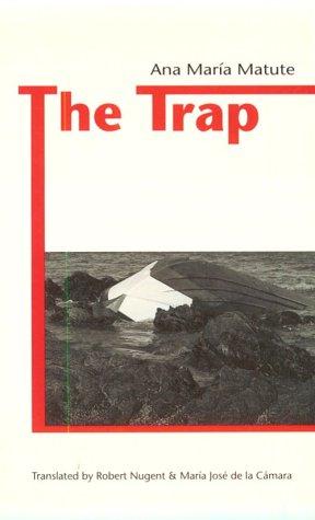 The Trap  by  Ana María Matute