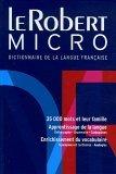 Le Robert Micro: Dictionnaire dapprentissage de la langue française  by  Alain Rey