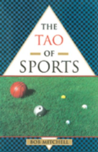 The Tao of Sports Bob Mitchell