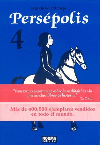 Persepolis, Vol. 4 (En Espanol): Persepolis Vol. 4  by  Marjane Satrapi