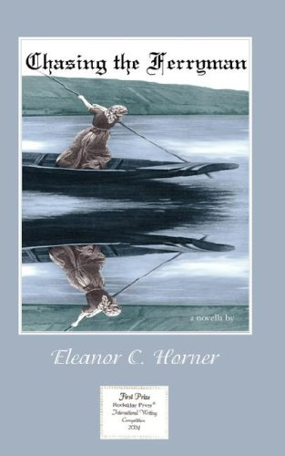 Chasing the Ferryman Eleanor C. Horner