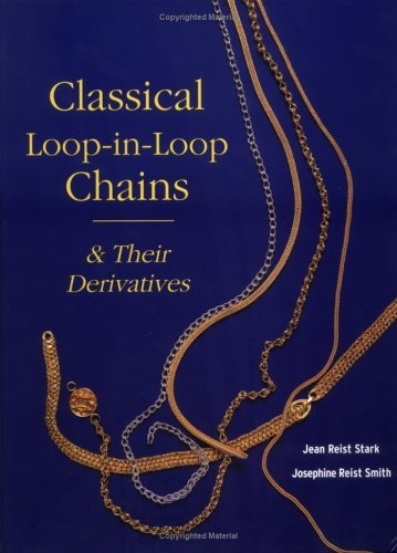Classical Loop-in-Loop Chains and Their Derivatives Jean Reist Stark