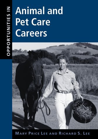 Opportunities In Animal And Pet Care Careers Mary Price Lee