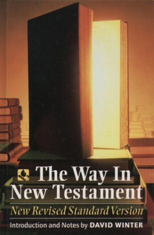 The Way In New Testament: New Revised Standard Version David Winter