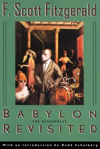 Babylon Revisited: The Screenplay F. Scott Fitzgerald