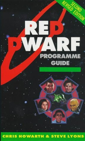 The Red Dwarf Programme Guide  by  Chris Howarth