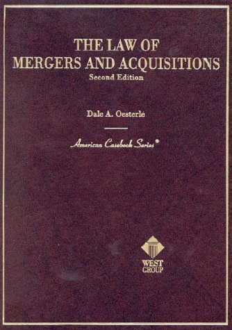 The Law of Mergers and Acquisitions (American Casebook Series and Other Coursebooks)  by  Dale Arthur Oesterle