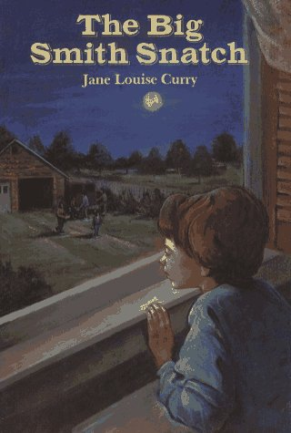 The Big Smith Snatch Jane Louise Curry