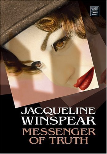 Messenger of Truth (Maisie Dobbs, #4) Jacqueline Winspear